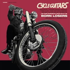BORN LOSERS - Cycle Guitars