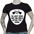 JUST HERE FOR THE GIRLS - BLACK GIRL SHIRT