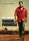 Get The Gringo Poster Viaggio In Paradiso